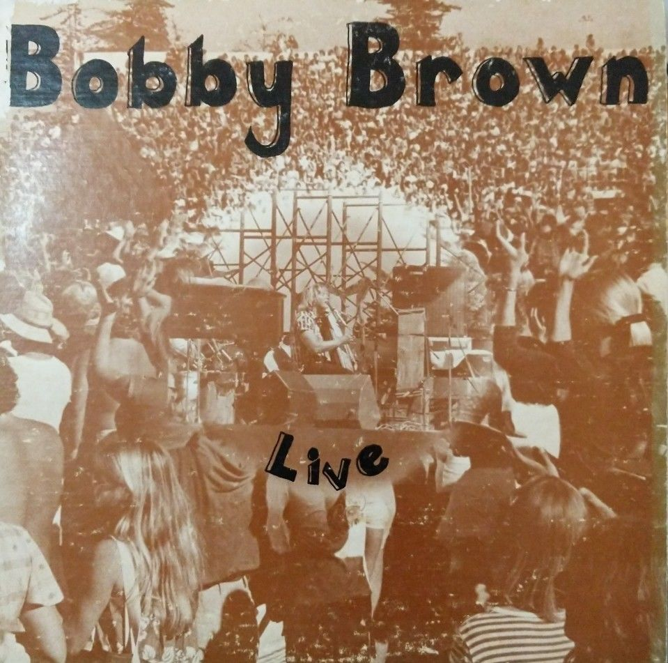 BOBBY-BROWN-Live-Vinyl-Lp-Record-1978-USA-Pressing-282964580071